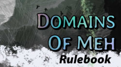 Domains of Meh rulebook title