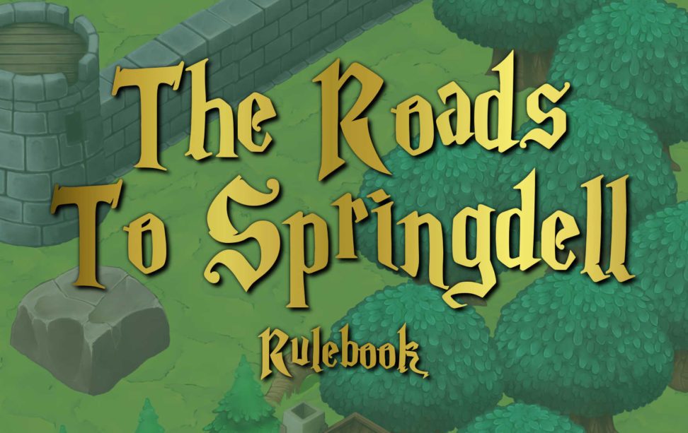 The Roads to Springdell rulebook title